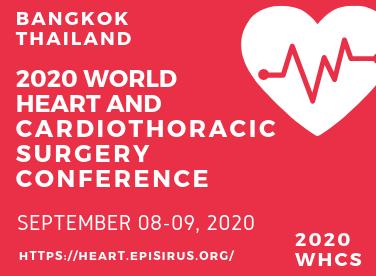 2020 World Heart and Cardiothoracic Surgery Conference, Bangkok Thailand September 2020