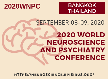 2020 World Neuroscience and Psychiatry Conference, Bangkok, Thailand September 2020