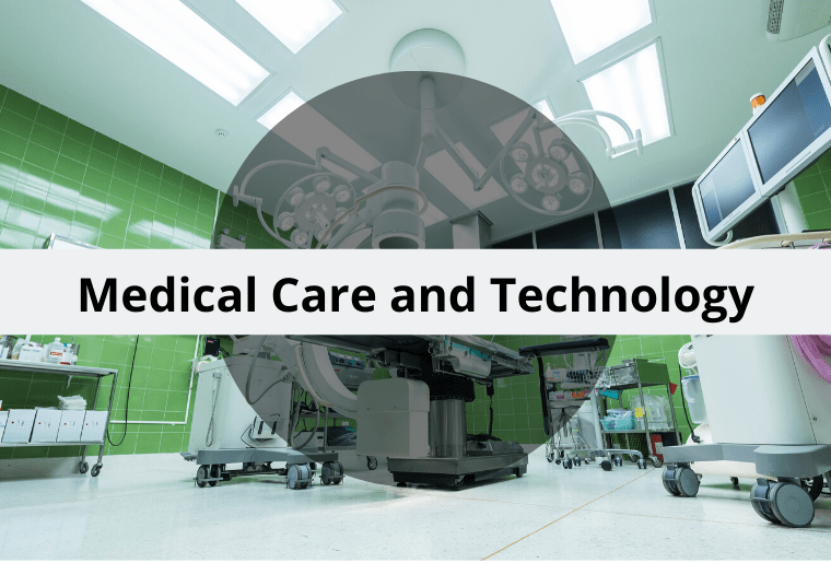 Medical Care and Technology