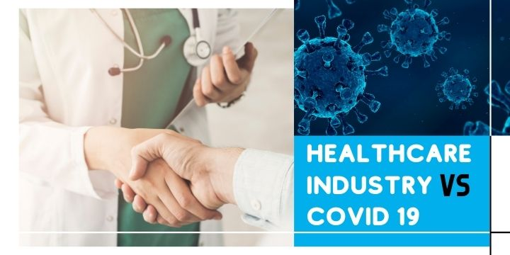 Impact on the Healthcare Industry due to COVID 19